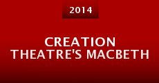 Película Creation Theatre's MacBeth