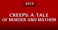 Película Creeps: A Tale of Murder and Mayhem