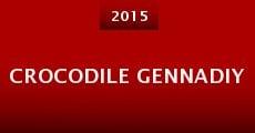 Crocodile Gennadiy (2015) stream