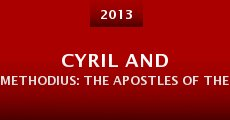 Película Cyril and Methodius: The Apostles of the Slavs