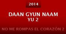 Daan gyun naam yu 2 (2014)