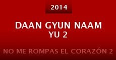 Daan gyun naam yu 2 (2014) stream