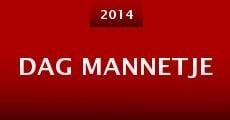 Dag Mannetje (2014) stream