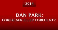 Dan Park: forfølger eller forfulgt? (2014)