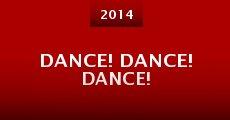 Dance! Dance! Dance! (2014)