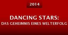 Película Dancing Stars: Das Geheimnis eines Welterfolgs