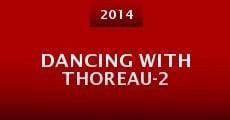Dancing With Thoreau-2 (2014) stream