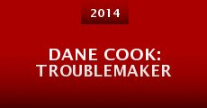 Dane Cook: Troublemaker (2014)