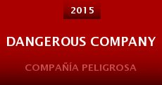 Película Dangerous Company