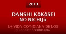 Danshi kôkôsei no nichijô (2013) stream