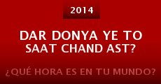 Ver película Dar donya ye to saat chand ast?