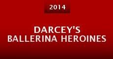 Darcey's Ballerina Heroines (2014)