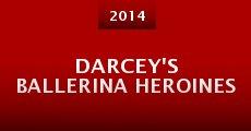 Darcey's Ballerina Heroines (2014) stream