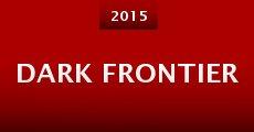 Película Dark Frontier