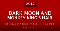 Dark Moon and Monkey King's hair (2015)