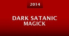 Dark Satanic Magick (2014)