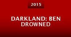 Darkland: Ben Drowned (2015) stream