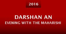 Darshan an Evening with the Maharishi