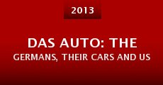 Película Das Auto: The Germans, Their Cars and Us