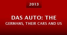 Das Auto: The Germans, Their Cars and Us (2013)