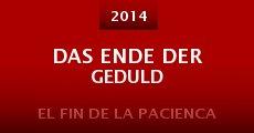 Das Ende der Geduld (2014)