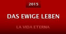 Das ewige Leben (2015)