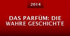 Ver película Das Parfüm: Die wahre Geschichte