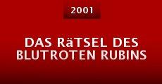 Ver película Das Rätsel des blutroten Rubins