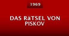 Película Das Rätsel von Piskov