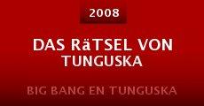 Película Das Rätsel von Tunguska