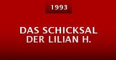 Película Das Schicksal der Lilian H.