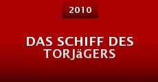 Película Das Schiff des Torjägers