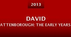 Película David Attenborough: The Early Years