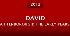 David Attenborough: The Early Years (2013) stream