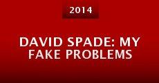 Película David Spade: My Fake Problems