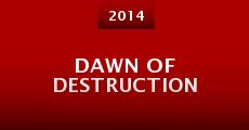 Película Dawn of Destruction