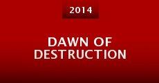 Dawn of Destruction (2014)