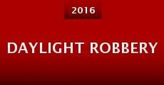Película Daylight Robbery