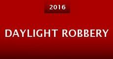 Daylight Robbery (2016)