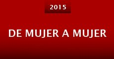 De mujer a mujer (2015)