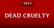 Película Dead Cruelty
