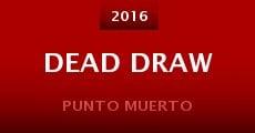 Película Dead Draw