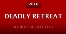 Deadly Retreat (2015)