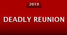 Deadly Reunion (2015) stream