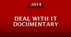 Deal with It Documentary (2014) stream