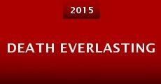 Death Everlasting (2015) stream