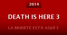 Película Death Is Here 3