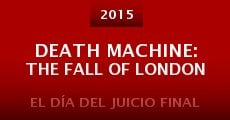 Death Machine: The Fall of London