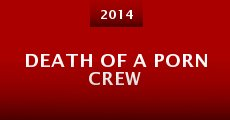 Película Death of a Porn Crew