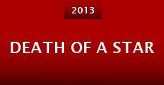 Death of a Star (2013) stream